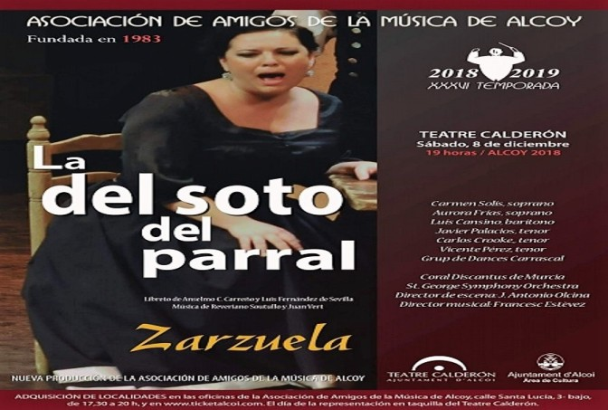 """La zarzuela """"La del Soto del Parral"""" llega al Teatro Calderón de Alcoy con Coral Discantus"""