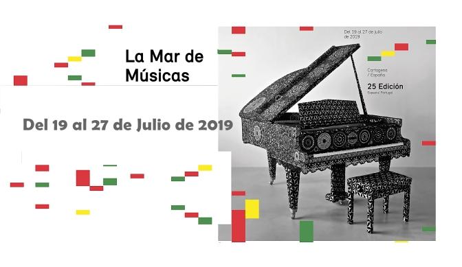 La Mar de Músicas 2019: Programación XXV Edición