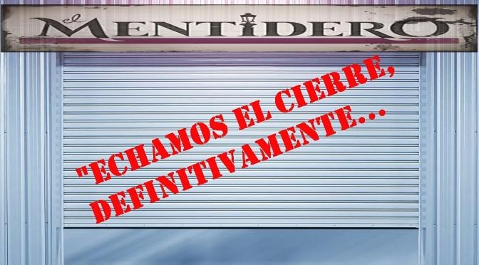 """Echamos el Cierre… """"El Mentidero nº6"""""""