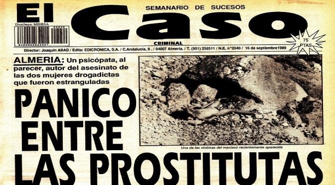 """""""Un 'Serial Killer' Mató a 10 Prostitutas en Almería"""""""
