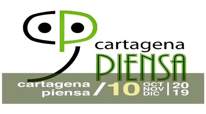 """Cartagena Piensa 10/2019: """"Crisis climática, Feminismo y Nuevas tecnologías"""""""