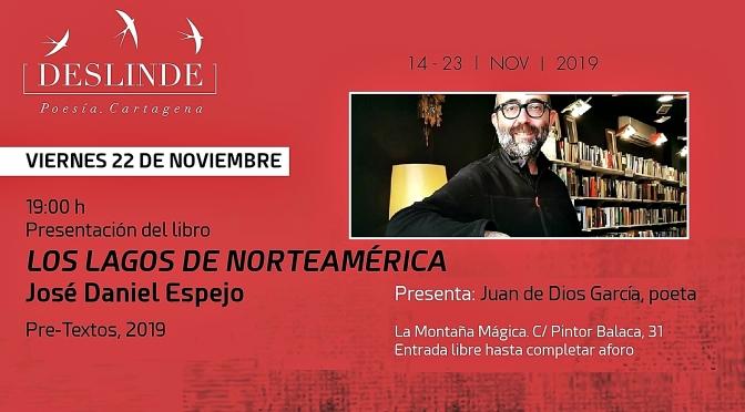 """Presentación de Libro """"Los lagos de Norteamérica"""", de José Daniel Espejo"""