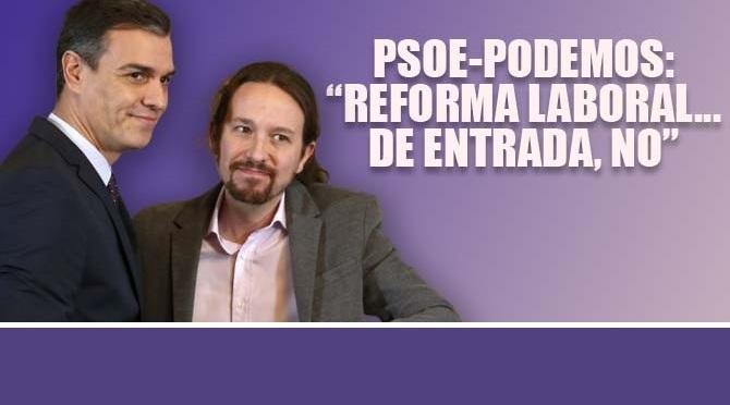 El acuerdo PSOE-UP no plantea derogar la contrarreforma laboral del PP ni elimina la precariedad laboral