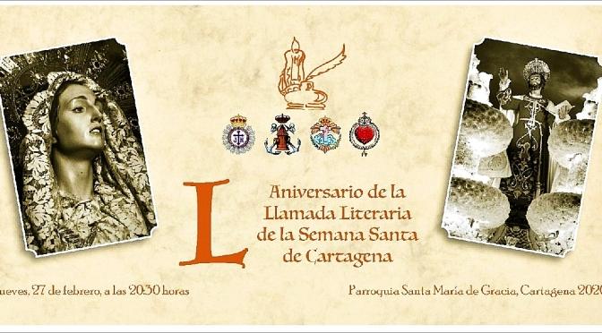 50ª Llamada Literaria de la Semana Santa de Cartagena