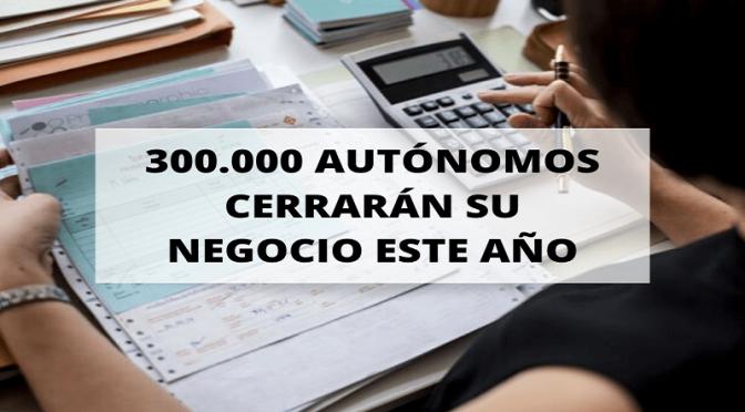 La nueva normalidad trae el cierre de los negocios de 300.000 autónomos
