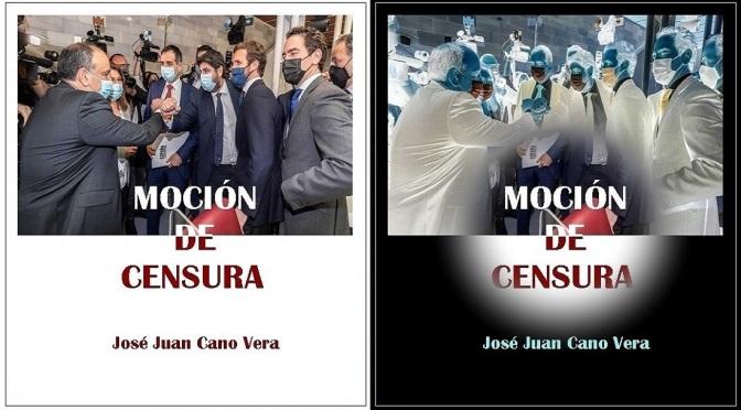 """""""MOCIÓN DE CENSURA"""", NUEVO LIBRO DE CANO VERA"""