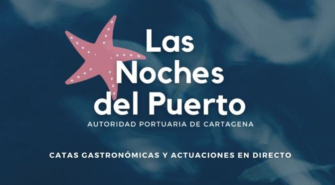 'Las Noches del Puerto',  Noches de verano en Cartagena